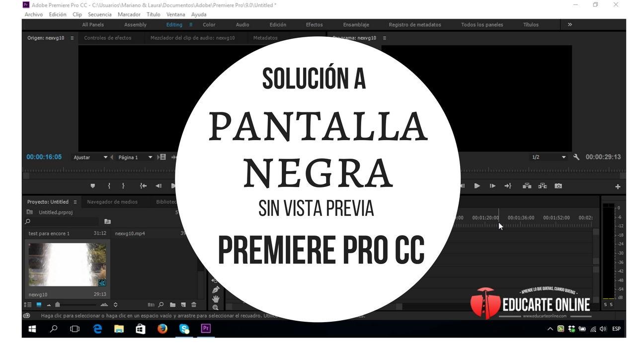 Solución a pantalla negra – sin vista previa en Premiere Pro CC