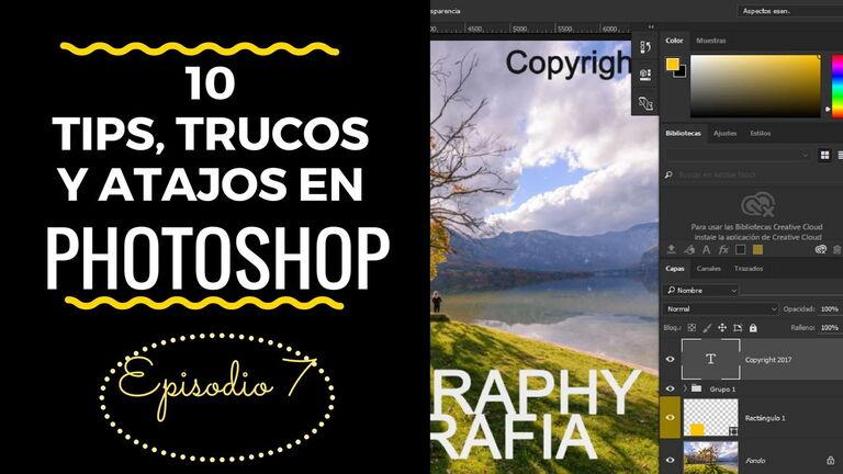 10 Tips, trucos y atajos en Photoshop – Episodio 7