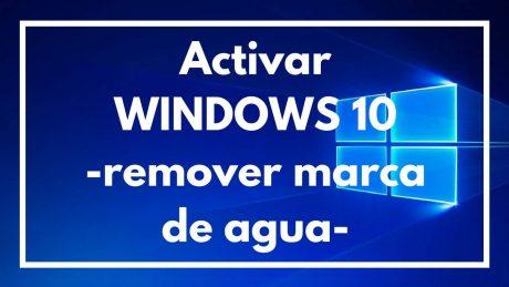 ActivarWINDOWS 10-remover marca de agua