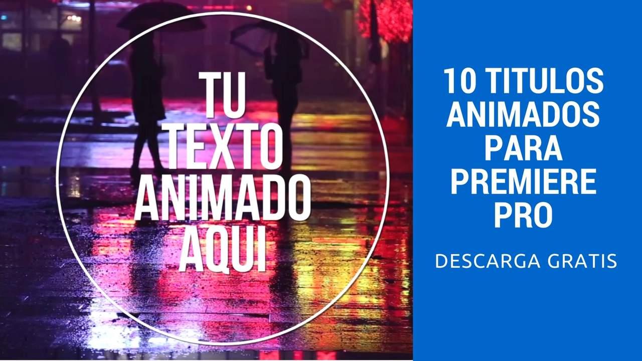 10 titulosanimadosparapremiere pro (1)