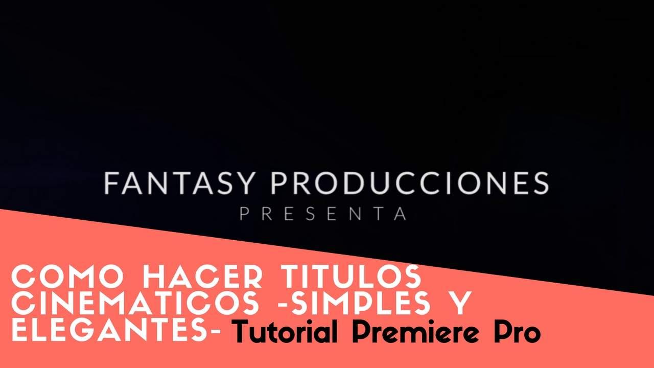 Titulos cinematicos simples y elegantes en Premiere Pro