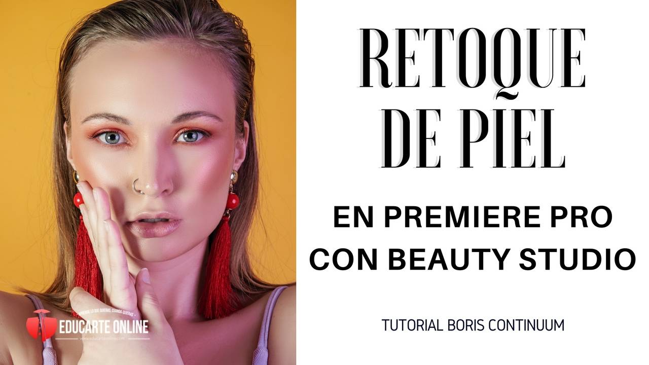 Retoque de piel en video en Premiere Pro con Beauty Studio